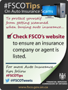 check FSCO's website to ensure insurance company or agent is listed