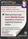 make premium payments directly to your insurance company or broker